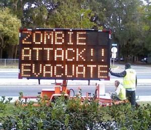 evacuate zombie attack sign